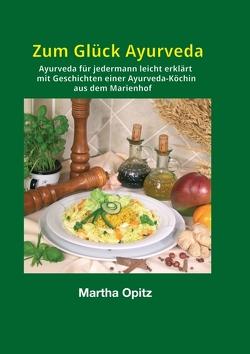 Zum Glück Ayurveda von Opitz,  Martha