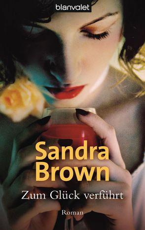 Zum Glück verführt von Brown,  Sandra, Darius,  Beate