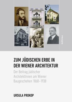 Zum jüdischen Erbe in der Wiener Architektur von Prokop,  Ursula