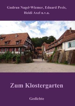 Zum Klostergarten von Axel,  Heidi, Nagel-Wiemer,  Gudrun, Preis,  Eduard