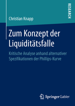 Zum Konzept der Liquiditätsfalle von Knapp,  Christian