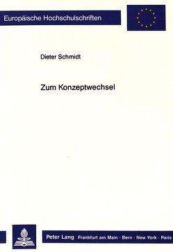 Zum Konzeptwechsel von Schmidt,  Dieter