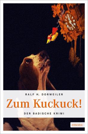 Zum Kuckuck von Dorweiler,  Ralf H