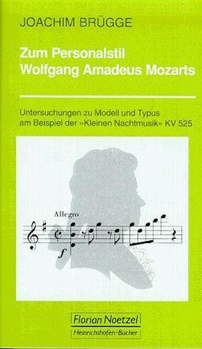 Zum Personalstil W. A. Mozarts von Brügge,  Joachim, Schaal,  Richard