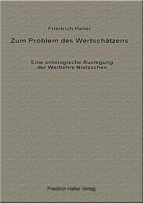 Zum Problem des Wertschätzens von Haller,  Friedrich