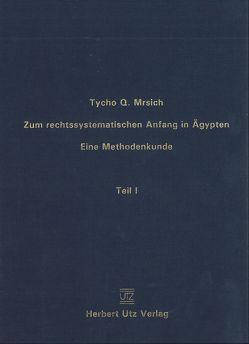 Zum rechtssystematischen Anfang in Ägypten von Mrsich,  Tycho Q