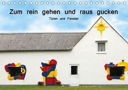 Zum rein gehen und raus gucken – Türen und Fenster (Tischkalender 2018 DIN A5 quer) von Nerlich,  Cornelia