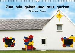 Zum rein gehen und raus gucken – Türen und Fenster (Wandkalender 2018 DIN A3 quer) von Nerlich,  Cornelia