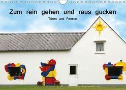 Zum rein gehen und raus gucken – Türen und Fenster (Wandkalender 2018 DIN A4 quer) von Nerlich,  Cornelia