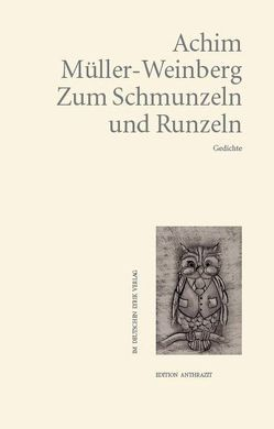 Zum Schmunzeln und Runzeln von Müller-Weinberg,  Achim
