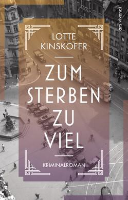 Zum Sterben zu viel (eBook) von Kinskofer,  Lotte
