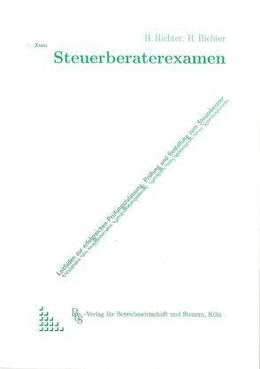 Zum Steuerberaterexamen von Richter,  Heiner, Richter,  Heinz