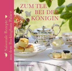 Zum Tee bei der Königin von Cuthbertson,  Kathryn, Flanagan,  Mark