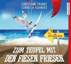 Zum Teufel mit den fiesen Friesen von Franke,  Christiane, Kuhnert,  Cornelia, Mierendorf,  Tetje
