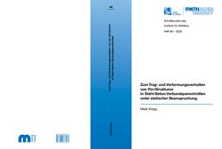 Zum Trag- und Verformungsverhalten von Pin-Strukturen in Stahl-Beton-Verbundquerschnitten unter statischer Beanspruchung von Kopp,  Maik