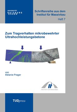 Zum Tragverhalten mikrobewehrter Ultrahochleistungsbetone von Prager,  Melanie