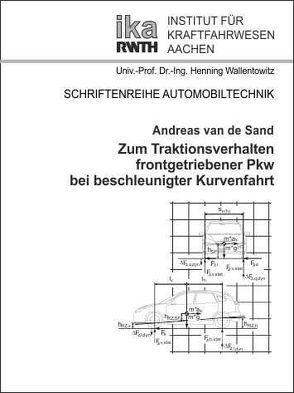 Zum Traktionsverhalten frontgetriebener Pkw bei beschleunigter Kurvenfahrt von Sand,  Andreas van de