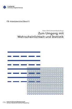 Zum Umgang mit Wahrscheinlichkeit und Statistik von Remmerbach,  Klaus-Ulrich