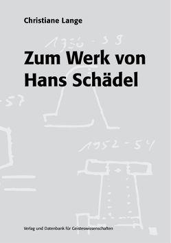 Zum Werk von Hans Schädel von Lange,  Christiane