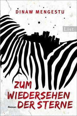 Zum Wiedersehen der Sterne von Mengestu,  Dinaw, Oldenburg,  Volker