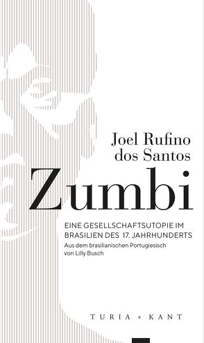 Zumbi von Busch,  Lilly, Santos,  Joel Rufino dos