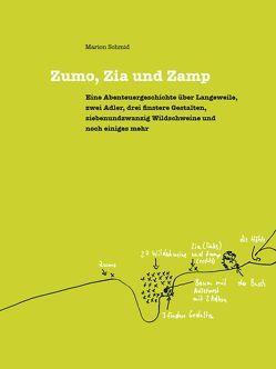 Zumo, Zia und Zamp von Schmid,  Marion