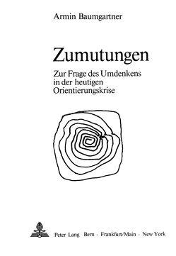Zumutungen von Baumgartner,  Armin