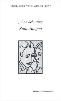 Zumutungen von Schutting,  Julian