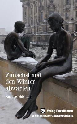 Zunächst mal den Winter abwarten von Witt,  Sabine