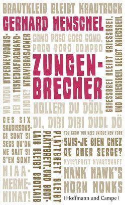 Zungenbrecher von Henschel,  Gerhard