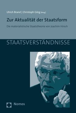 Zur Aktualität der Staatsform von Brand,  Ulrich, Görg,  Christoph