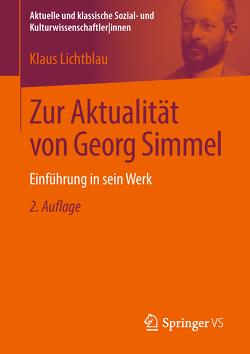 Zur Aktualität von Georg Simmel von Lichtblau,  Klaus