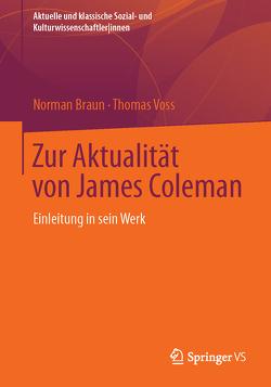 Zur Aktualität von James Coleman von Braun,  Norman, Voss,  Thomas