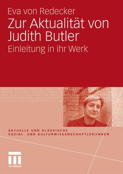 Zur Aktualität von Judith Butler von von Redecker,  Eva