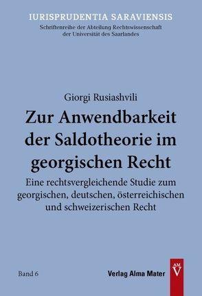 Zur Anwendbarkeit der Saldotheorie im georgischen Recht von Rusiashvili,  Giorgi
