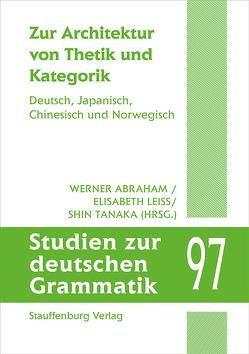 Zur Architektur von Thetik und Grammatik von Abraham,  Werner, Leiss,  Elisabeth, Tanaka,  Shin