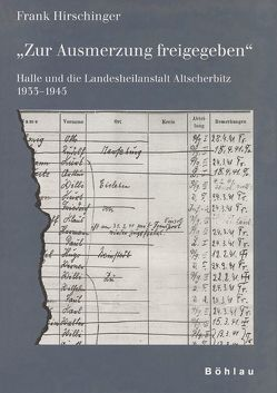 Zur Ausmerzung freigegeben von Hirschinger,  Frank