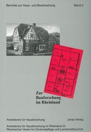Zur Bauforschung im Rheinland von de Vries,  Dirk J., Freckmann,  Klaus, Grossmann,  G Ulrich, Klein,  Ulrich