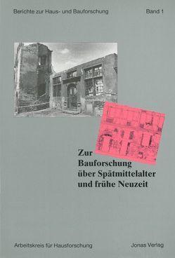 Zur Bauforschung über Spätmittelalter und frühe Neuzeit von Freckmann,  Klaus, Grossmann,  G Ulrich, Kaspar,  Fred, Klein,  Ulrich