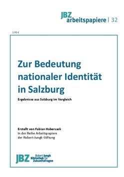 Zur Bedeutung nationaler Identität in Salzburg von Habersack,  Fabian, Wally,  Stefan
