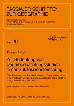 Zur Bedeutung von Dauerbeobachtungsstudien in der Sukzessionsforschung von Anhuf,  Dieter, Ernst,  Struck, Fickert,  Thomas, Gamerith,  Werner, Vogl,  Erwin