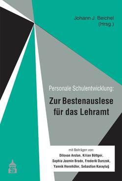 Zur Bestenauslese für das Lehramt von Beichel,  Johann J.