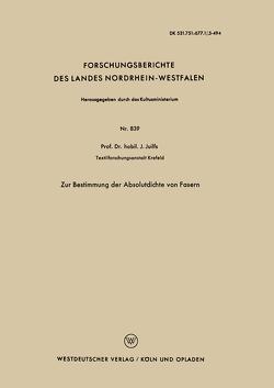 Zur Bestimmung der Absolutdichte von Fasern von Juilfs,  Johannes