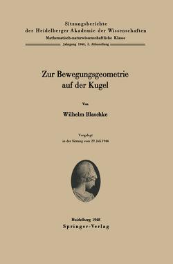 Zur Bewegungsgeometrie auf der Kugel von Blaschke,  W.