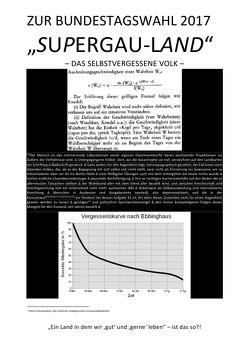 """ZUR BUNDESTAGSWAHL 2017: """"SUPERGAU-LAND"""" – DAS SELBSTVERGESSENE VOLK – von Faust,  C. M."""