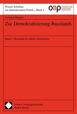 Zur Demokratisierung Russlands von Mangott,  Gerhard