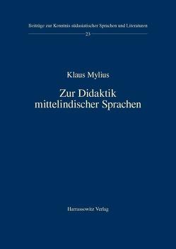 Zur Didaktik mittelindischer Sprachen von Mylius,  Klaus