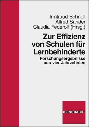 Zur Effizienz von Schulen für Lernbehinderte von Federolf,  Claudia, Sander,  Alfred, Schnell,  Irmtraud
