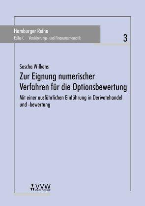 Zur Eignung numerischer Verfahren für die Optionsbewertung von Pfeifer,  Dietmar, Wilkens,  Sascha