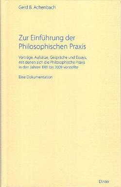 Zur Einführung der Philosophischen Praxis von Achenbach,  Gerd B.